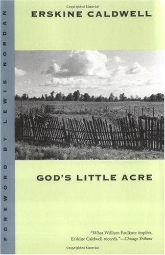 """""""God's Little Acre"""" av Erskine Caldwell"""