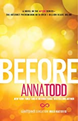 Book Five of the After series—Anna Todd's Wattpad fanfiction that racked up one billion reads online and captivated romance readers across the globe! As told by Hardin and other characters, Before will explore the hero's life before he met Te...