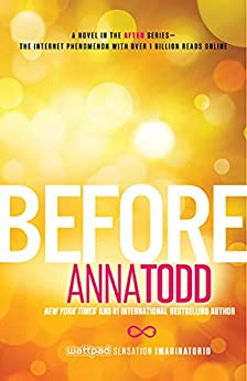 Before (The After Series Book 5) by [Todd, Anna]