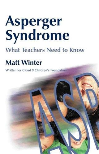 Read Online Asperger Syndrome - What Teachers Need to Know ebook