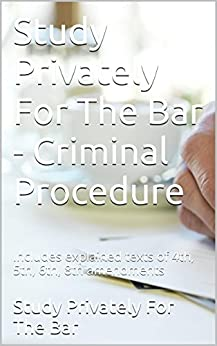 Criminal Procedure Outlines: Criminal Procedure concerns the rights of criminal defendants.This book includes the actual texts of the 4th, 5th, 6th, 8th amendments.