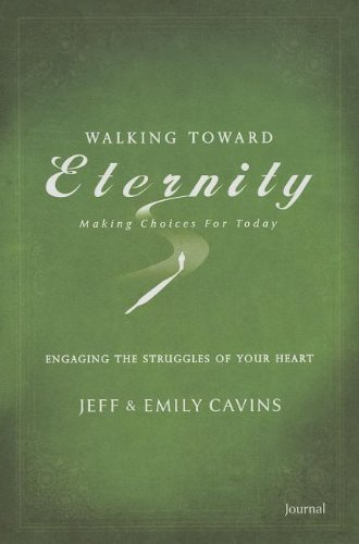 Engaging the Struggles of Your Heart Journal: Series Two (Walking Toward Eternity) (Ascension Press Eternity)
