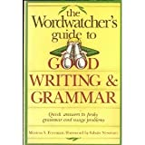 The Wordwatcher's Guide to Good Writing and Grammar, Morton S. Freeman, 0898794366