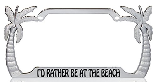 I'd Rather be at the Beach Palm Tree Design Chrome Metal Auto License Plate Frame Car Tag Holder with car banner - Palm Frame Tree