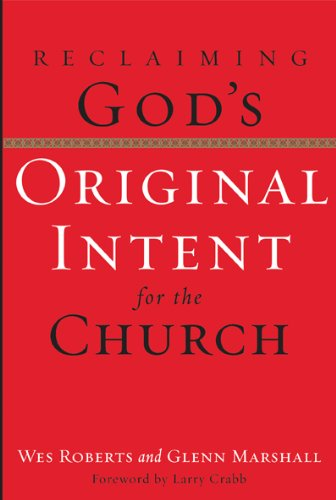 Reclaiming God's Original Intent for the Church ebook
