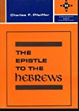 img - for The Epistle to the Hebrews book / textbook / text book