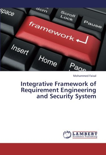 Integrative Framework of Requirement Engineering and Security System PDF