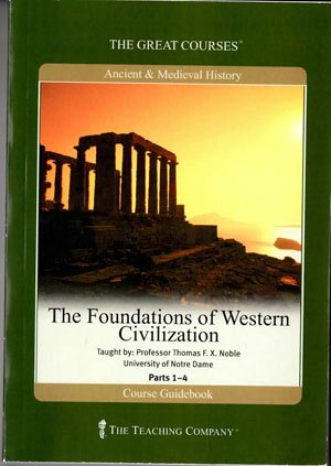 The Foundations of Western Civilization (The Great Courses) by