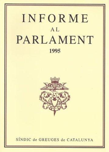 Descargar Libro Informe Al Parlament De Catalunya Emès Pel Síndic De Greuges. Any 1995 Desconocido