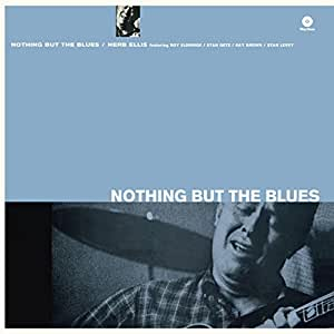 Nothing But He Blues