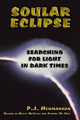 Soular Eclipse: Searching for light in Dark Times Hardcover