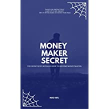 Money Maker Secret