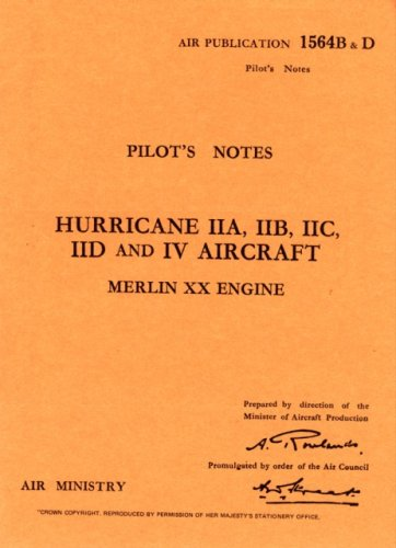 Hawker Hurricane II - Pilot's Notes (Pilot's Notes Collection)