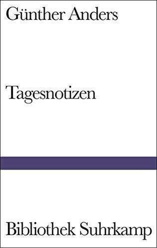 Tagesnotizen: Aufzeichnungen 1941–1992 (Bibliothek Suhrkamp)