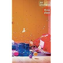Jen Silverman: Three Plays (Oberon Modern Playwrights)