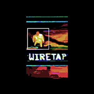 Wiretap Soundtrack Excerpts Performance
