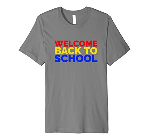 Mens Welcome Back to School | Cute Back to School T Shirt 3XL Slate