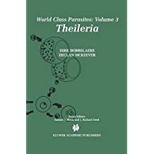Theileria (World Class Parasites)