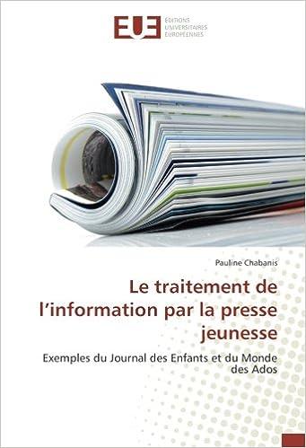 Amazon Fr Le Traitement De L Information Par La Presse