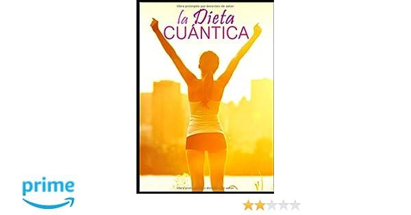 LA DIETA CUÁNTICA (Spanish Edition): Ediciones Efecto ...