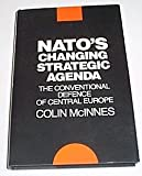 NATO's Changing Strategic Agenda, Colin J. McInnes, 004445211X