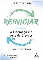 Reiniciar: A Liderança e a Arte de Crescer