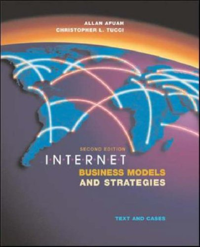 Internet Business Models and Strategies: Text and Cases
