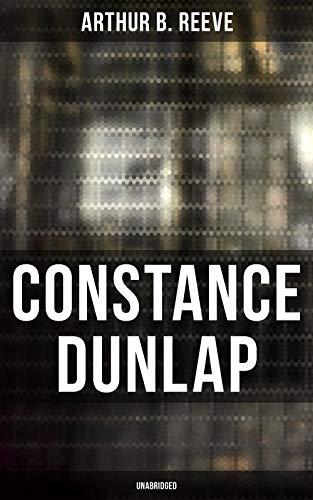 CONSTANCE DUNLAP (Unabridged): Crime Thriller