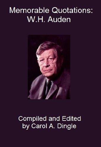 Memorable Quotations Wh Auden Kindle Edition By Wh Auden