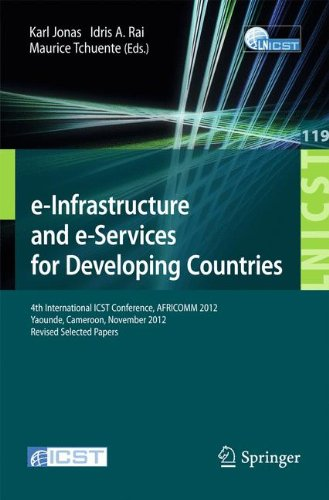 Search : e-Infrastructure and e-Services for Developing Countries: 4th International ICST Conference, AFRICOMM 2012, Yaounde, Cameroon, November 12-14, 2012, ... and Telecommunications Engineering)