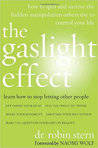 The Gaslight Effect: How to Spot and Survive the Hidden