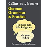 Collins Easy Learning German Grammar and Practice [2nd Edition]: Trusted support for learning