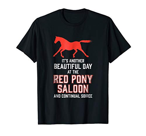Red Pony It Is a Beautiful Day Gift Horses Lovers T-shirt