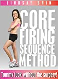 Lindsay Brin's Core Firing Sequence (CFS) Method with Moms Into Fitness