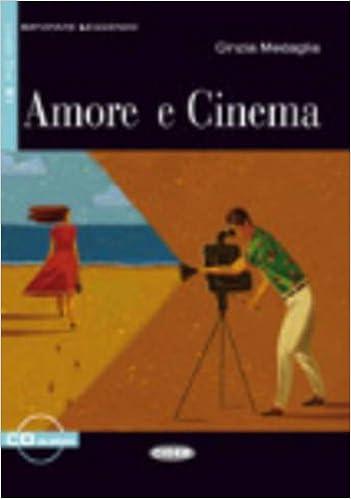 Descarga gratuita Amore E Cinema. Libro (+cd): 2 Epub