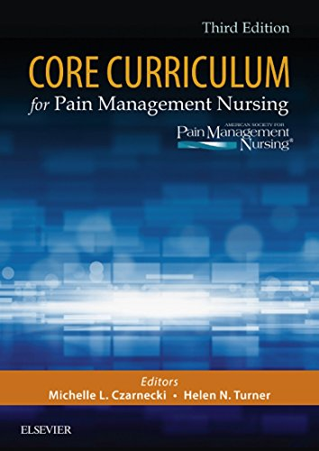 Core Curriculum for Pain Management Nursing - E-Book