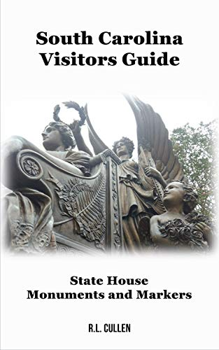 South Carolina Visitors Guide: State House Monuments and ()