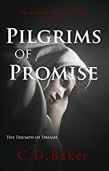 Pilgrims of Promise: The Triumph of Dreams (The Journey of Souls Series Book 3)
