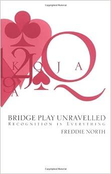 Bridge Play Unravelled