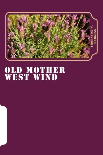 Read Online Old Mother West Wind pdf