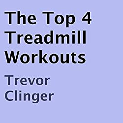 The Top 4 Treadmill Workouts