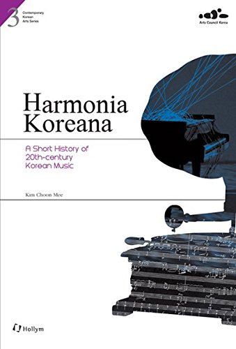 Harmonia Koreana (Contemporary Korean Arts Series #3)