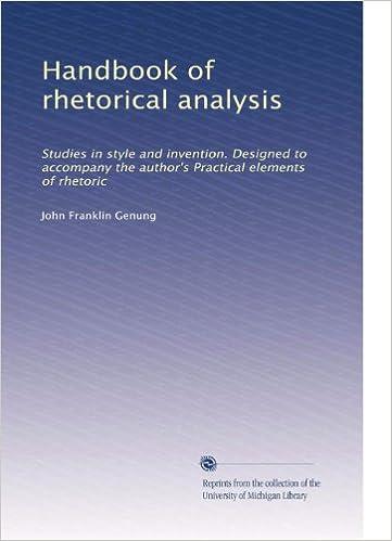 Google-kirjojen lataaminen pdf-muodossa Handbook of rhetorical analysis: Studies in style and invention. Designed to accompany the author's Practical elements of rhetoric (Volume 2) B003B65COO in Finnish PDF ePub MOBI