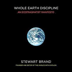 Whole Earth Discipline: