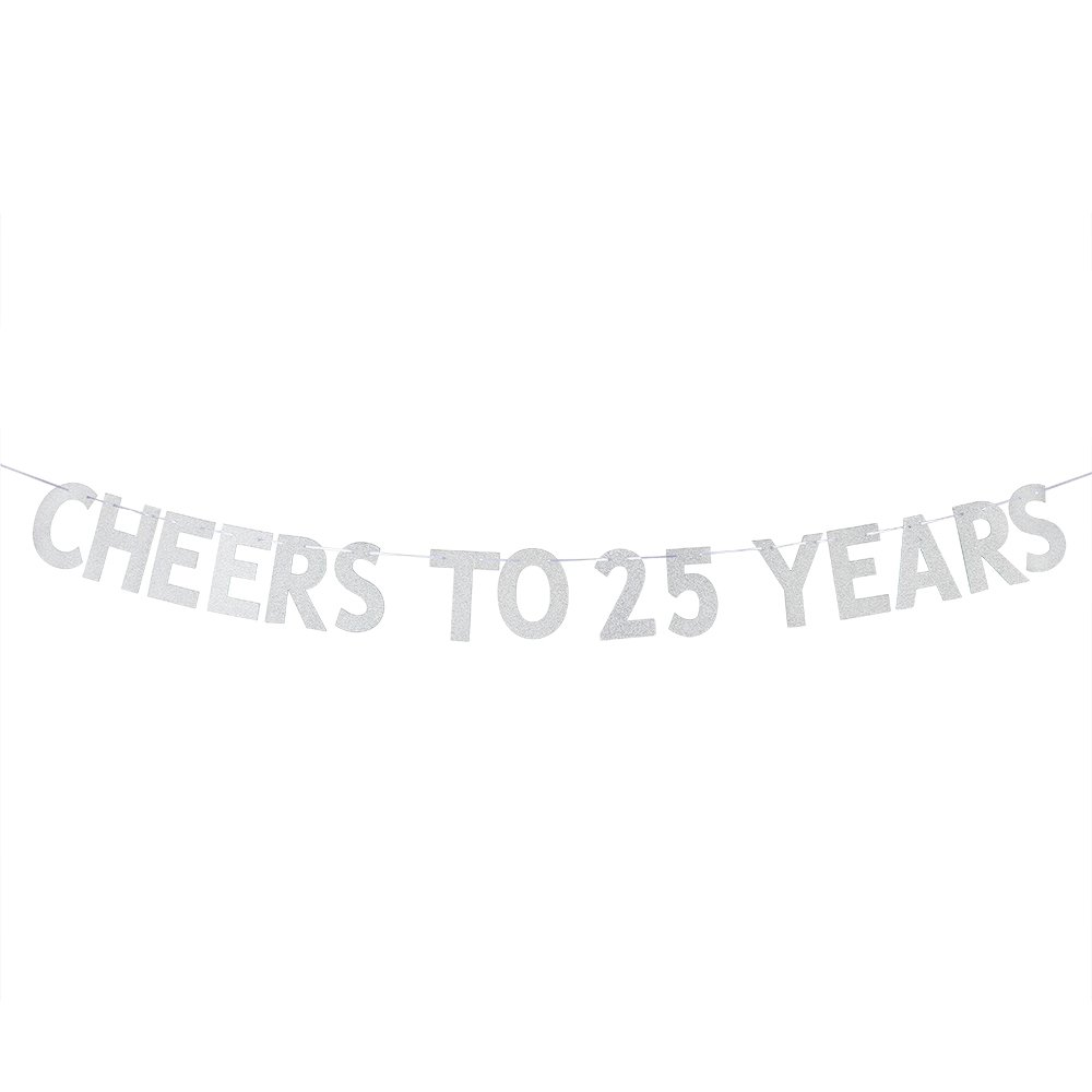Cheers to 25 Years Banner - Silver Glitter Happy 25th Birthday - Happy Anniversary Wedding Party Bunting Sign - 25th Wedding Anniversary Decorations Supplies