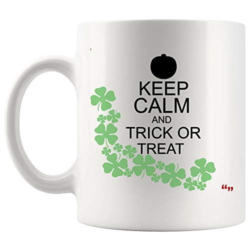 (Weird Funny Mug Coffee cup - Strange Gag Gift keep calm trick or treat Halloween Joke Novelty Gifts for)