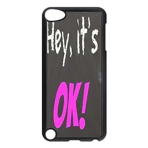 Hey it's ok DIY Case for Ipod Touch 5, Custom Hey it's ok Case