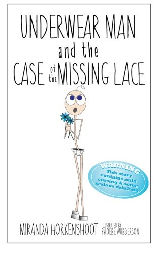 Download Underwear Man and the Case of the Missing Lace ebook