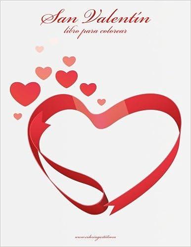 Amazon.com: San Valentín libro para colorear 1 (Volume 1) (Spanish ...