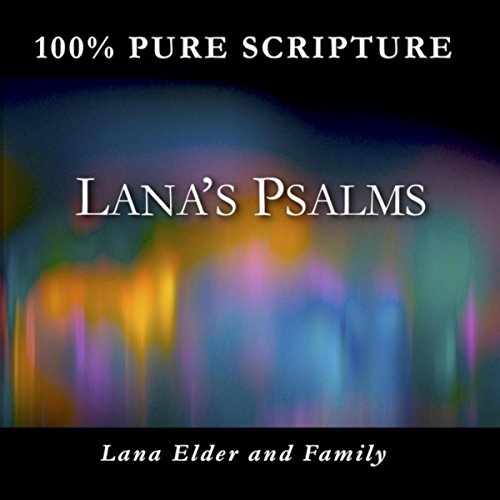 Lana's Psalms